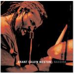 Grant Calvin Weston – Nassira CD