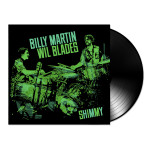 Billy Martin & Wil Blades Duo Shimmy LP