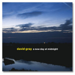 David Gray - A New Day At Midnight Digital Download