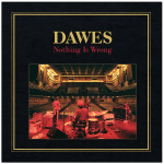Dawes – Nothing is Wrong CD