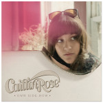 Caitlin Rose - Own Side Now CD