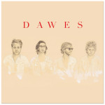 Dawes – North Hills Digital Download
