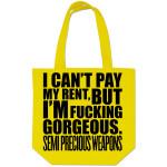 Semi Precious Weapons Gorgeous Tote Bag