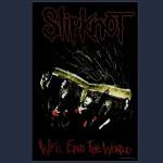 Slipknot We'll End the World Poster