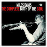 Miles Davis - The Complete Birth Of The Cool CD