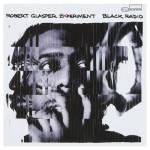 Robert Glasper Experiment - Black Radio CD
