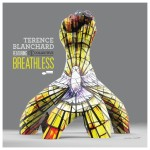 Terence Blanchard - Breathless (featuring The E-Collective) CD