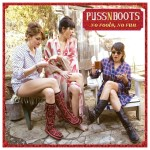 Puss N Boots - No Fools, No FunCD