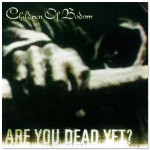 Children Of Bodom Are You Dead Yet CD (Clean Version)