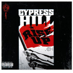 Cypress Hill Rise Up CD