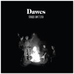 Dawes - Stories Don't End CD