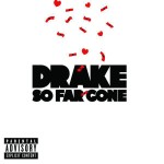 Drake - So Far Gone MP3 Download