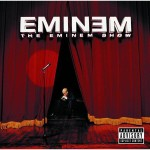 Eminem - The Eminem Show (Explicit Version) - MP3 Download