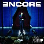 Eminem - Encore (Deluxe Explicit Version) - MP3 Download