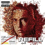 Eminem - Relapse: Refill (Explicit Version) - MP3 Download