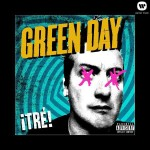 Green Day - ¡Tre! MP3 Download