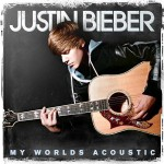 Justin Bieber - My Worlds Acoustic - MP3 Download