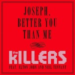 The Killers - Joseph, Better You Than Me - MP3 Download