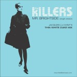 The Killers - Mr. Brightside - Jacques Lu Cont's Thin White Duke Mix - MP3 Download