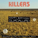 The Killers - ¡Happy Birthday Guadalupe! - MP3 Download
