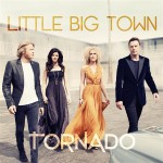Little Big Town - Tornado MP3