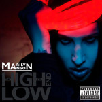 Marilyn Manson - The High End Of Low (Explicit Version) - MP3 Download