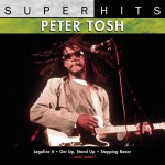 Peter Tosh - Super Hits - MP3 Download