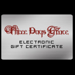 Three Days Grace Electronic Gift Certificate