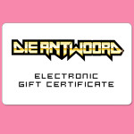Die Antwoord Electronic Gift Certificate