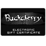 Buckcherry Electronic Gift Certificate