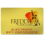 Freddie For A Day Electronic Gift Certificate