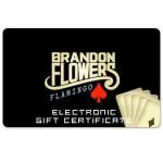 Brandon Flowers Electronic Gift Certificate