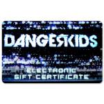 Dangerkids Electronic Gift Certificate