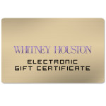 Whitney Houston Electronic Gift Certificate