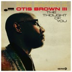 Otis Brown III - The Thought Of You Vinyl