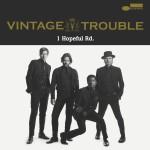 Vintage Trouble – 1 Hopeful Rd. - Vinyl