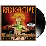 Yelawolf Radioactive Vinyl LP