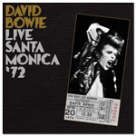 David Bowie Live In Santa Monica '72 CD