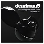 deadmau5 Meowingtons Hax 2k11 TORONTO DVD