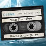 DMB Town Point Park, Norfolk, VA 4/26/1994