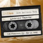 DMB Warfield Theatre, San Francisco, CA 5/10/1995