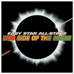 Easy Star All-Stars - Dub Side Of The Moon Digital Download