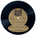 "Ruff Scott ""What Goes Around"" 7"" Vinyl Single"