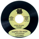 "Luciano ""Hopes on High"" 7"" Vinyl single"