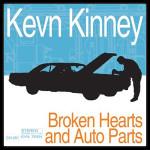 Kevn Kinney - Broken Hearts And Auto Parts CD