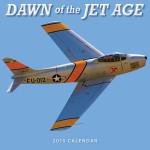Dawn of the Jet Age 2015<br/> &#xA;12&quot;x12&quot; Wall Calendar