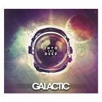 Galactic - Into The Deep CD