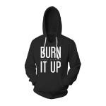 Burn It Up Hoody