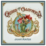 "John Mayer ""Queen of California"" Poster"