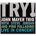 John Mayer Trio - TRY! CD